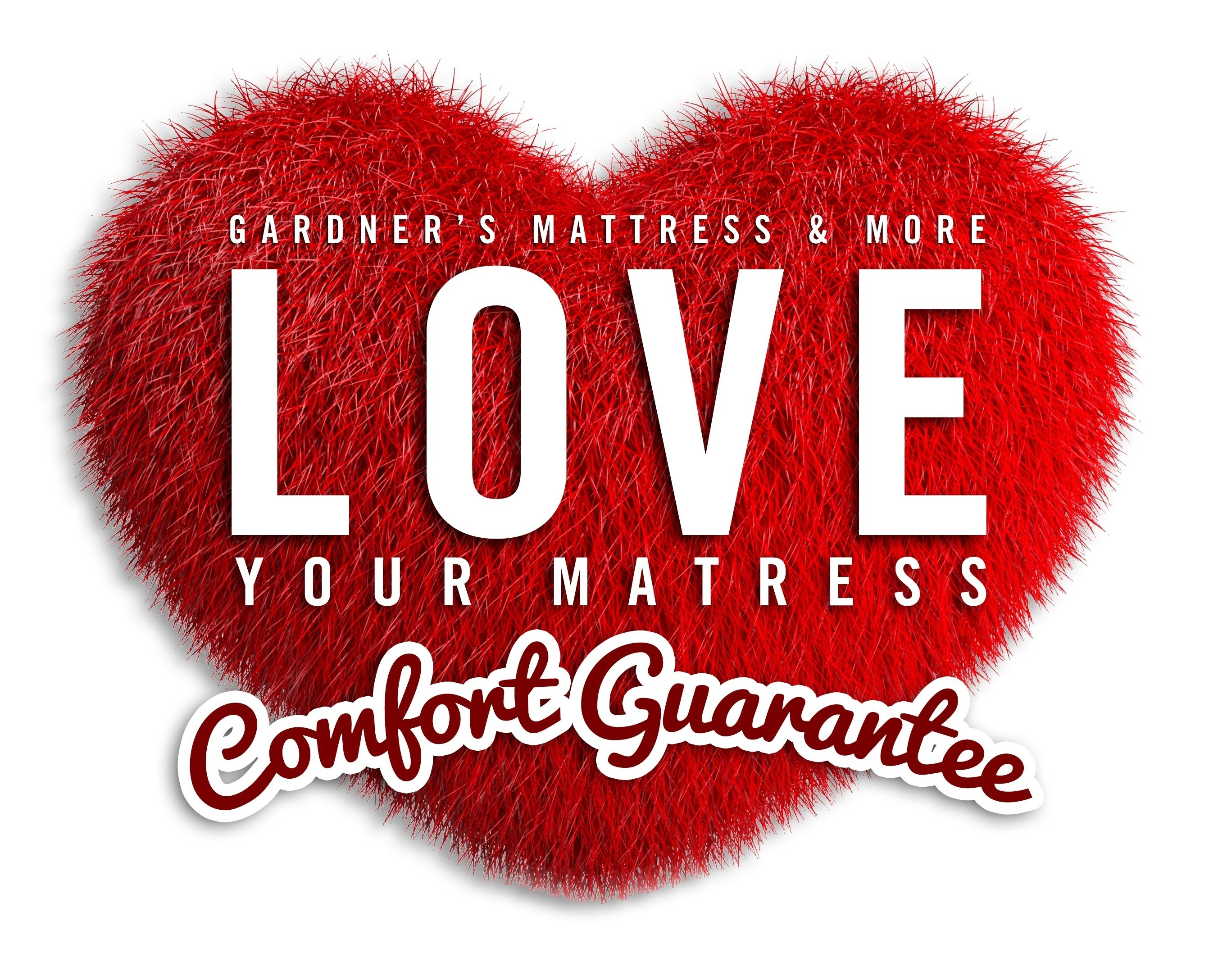 Gardner's Love Your Mattress Comfort Guarantee